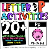 Letter P Alphabet Activities   Recognition, Formation, and Sounds