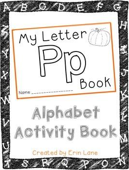 Letter P: Alphabet Activity Book
