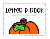 Letter P Book: Handwriting Practice