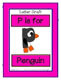 Letter P Craftivity - Penguin - Zoo Phonics Inspired - Col