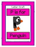 Letter P Craftivity - Penguin - Zoo Phonics Inspired - Col