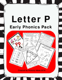 Letter P: Early Phonics Pack