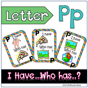 """Letter P  """"I have... Who has?"""""""