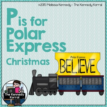 Christmas - Letter P is for Polar Express