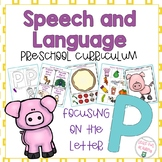 Letter P Speech and Language Curriculum
