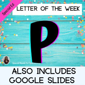Letter of the Week Letter P Unit for Special Education