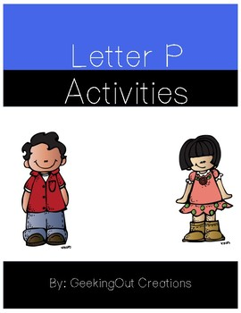 Letter P from the Alphabet Mega Bundle/Letter of the Week
