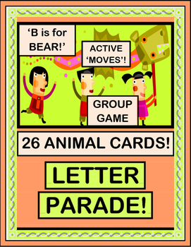 """""""Letter Parade!"""" - Letter Sounds with Animal Moves!"""