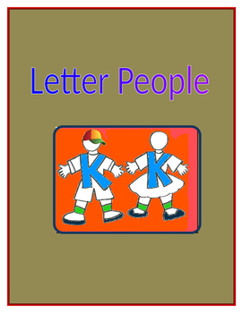Letter People - a fun way to use names to build phonemic and letter awareness