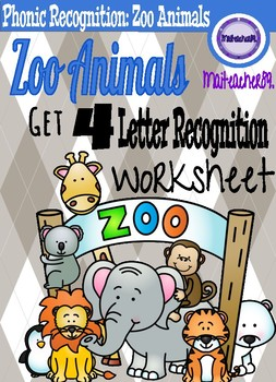 Letter-Phonic Recognition Worksheets: ZOO ANIMALS