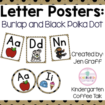 Letter Posters: Burlap and Black Polka Dots