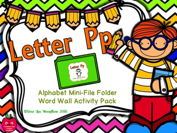 Letter Pp Mini-File Folder Word Wall Activity Pack