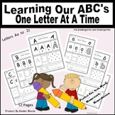 Learning Our ABC's - One Letter At A Time