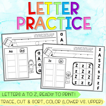 Letter Practice Sheets A to Z - Tracing, Sorting, Discriminating Upper/Lower