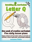 Letter Q: One Week of Creative Curriculum Activities, Math, Science, and Phonics