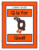 Letter Q Craftivity - Quail - Zoo Phonics Inspired - Color