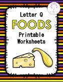 Letter Q Foods Printable Worksheets