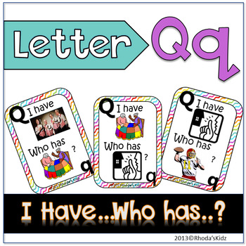 "Letter Q  ""I have... Who has?"""