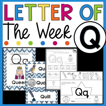 Letter Q - Letter of the Week Q - Letter of the Day Q