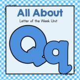 Letter Q- Preschool Letter of the Week Unit