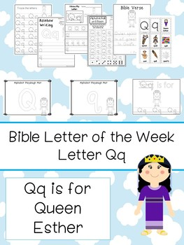 Letter Q is for Queen Esther. Bible Letter of the Week.