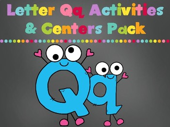 Letter Qq Activities Pack (CCSS)