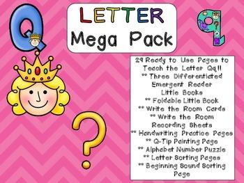 Letter Qq Mega Pack- Kindergarten Alphabet- Handwriting, Little Books, and MORE!