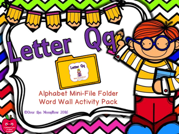Letter Qq Mini-File Folder Word Wall Activity Pack