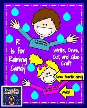 Letter R is for Raining Candy Craft: If All the Raindrops