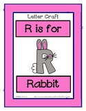 Letter R Craftivity - Rabbit - Zoo Phonics Inspired - Colo