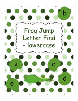 Letter Recognition - Frog Jump Letter Find for LOWERCASE LETTERS