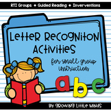 *Letter Recognition Activities for Intervention/RTI/MTSS