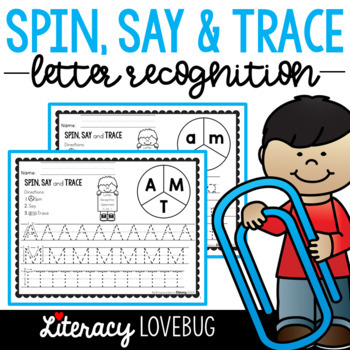 Letter Recognition Activity: Spin, Say & Trace