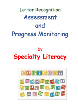 Letter Recognition Assessment and Progress Monitoring for RTI