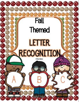 Letter Recognition - Fall/Autumn Themed