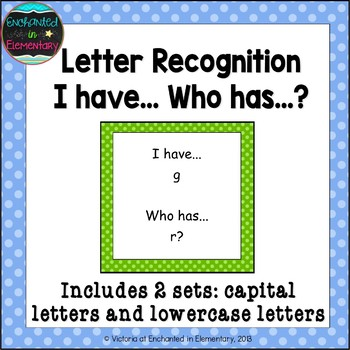 Letter Recognition: I Have, Who Has? Cards