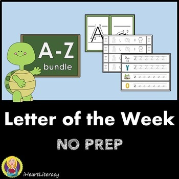 Letter of the Week A-Z Year-Long Bundle NO PREP