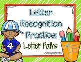 Letter Recognition Practice: Letter Paths