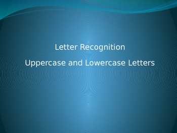 Letter Recognition: Uppercase and Lowercase Letters