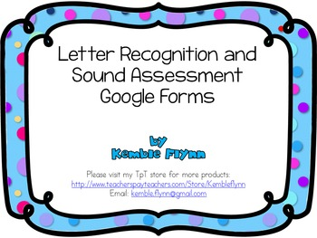 Letter Recognition and Sound Assessment Google Forms