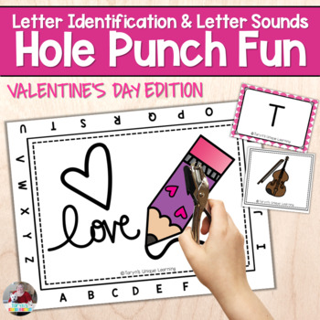 Letter Recognition and Sounds- Valentine's Day Hole Punch Fun