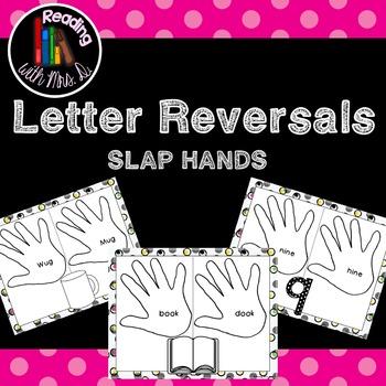 Letter Reversals SLAP HANDS