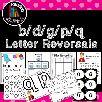 Letter Reversals b d g p q