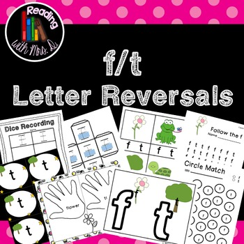 Letter Reversals f t