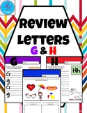Letter Review. Letters G & H. Writing Letters. Uppercase &
