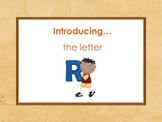 Letter Rr - Alphabet Lesson – Power Point – Interactive – Teaching the Letter R
