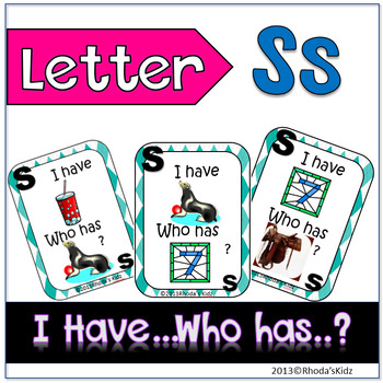 """Letter S  """"I have... Who has?"""""""