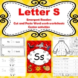 Letter S activites (emergent readers, word work worksheets, centers)