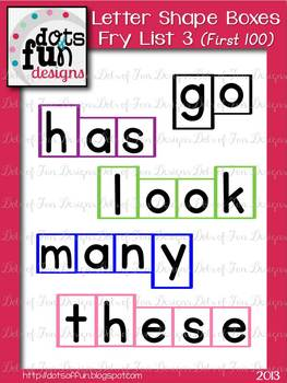Letter Shape Boxes: Fry Words First 100: List 3