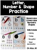 Letter, Shape and Number Practice for Preschool and Kindergarten